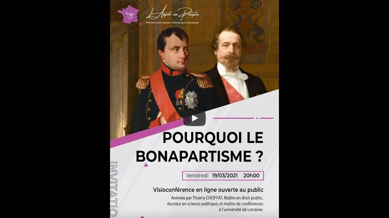"""Visioconférence du 19/03/2021 : """"Pourquoi le bonapartisme ?"""""""